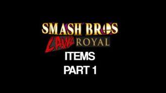 Smash_Bros_Lawl_Royal_Items_Part_1