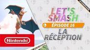 Let's Smash - Episode 16 la réception (Nintendo Switch)