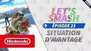 Let's Smash - Épisode 23 - Situation d'avantage