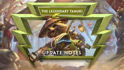7.12 - The Legendary Tanuki Update