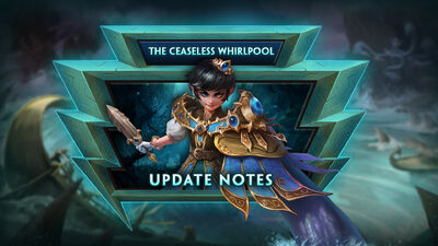 8.8 - The Ceaseless Whirlpool Update