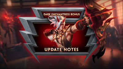 8.6 Bonus - The Dark Enchantress Bonus Update