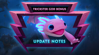 7.10 Bonus - The Trickster God Bonus Update