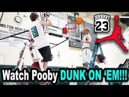 WATCH POOBY DUNK ON 'EM!!!