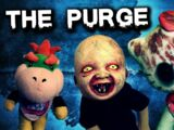The Purge!