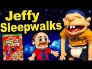 SML Movie- Jeffy Sleepwalks!