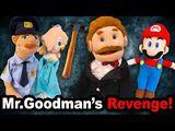 Mr. Goodman's Revenge!