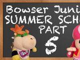 Bowser Junior's Summer School 5