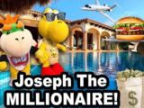 Joseph the Millionaire!