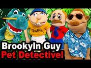 SML Movie- Brooklyn Guy Pet Detective!