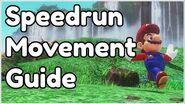 Super Mario Odyssey Speedrunning Movement Guide