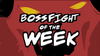 Boss Fight of the Week.png