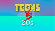TEENS VS 20s Title Card