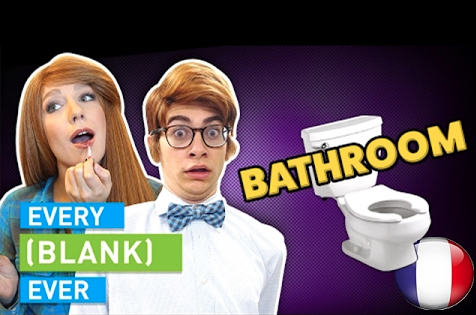 EVERY BATHROOM EVER