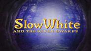 OLODisneyMovies Slow White title card