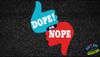 Dope! or Nope.png