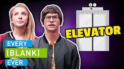 EVERY ELEVATOR EVER