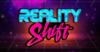 RealityShift.PNG