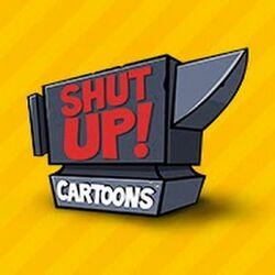 Shut Up! Cartoons.jpg