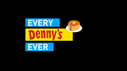 EveryDennysEver title card