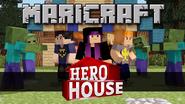MaricraftHeroHouse