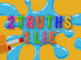 2 Truths 1 Lie