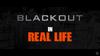 BlackOutInRealLife.png