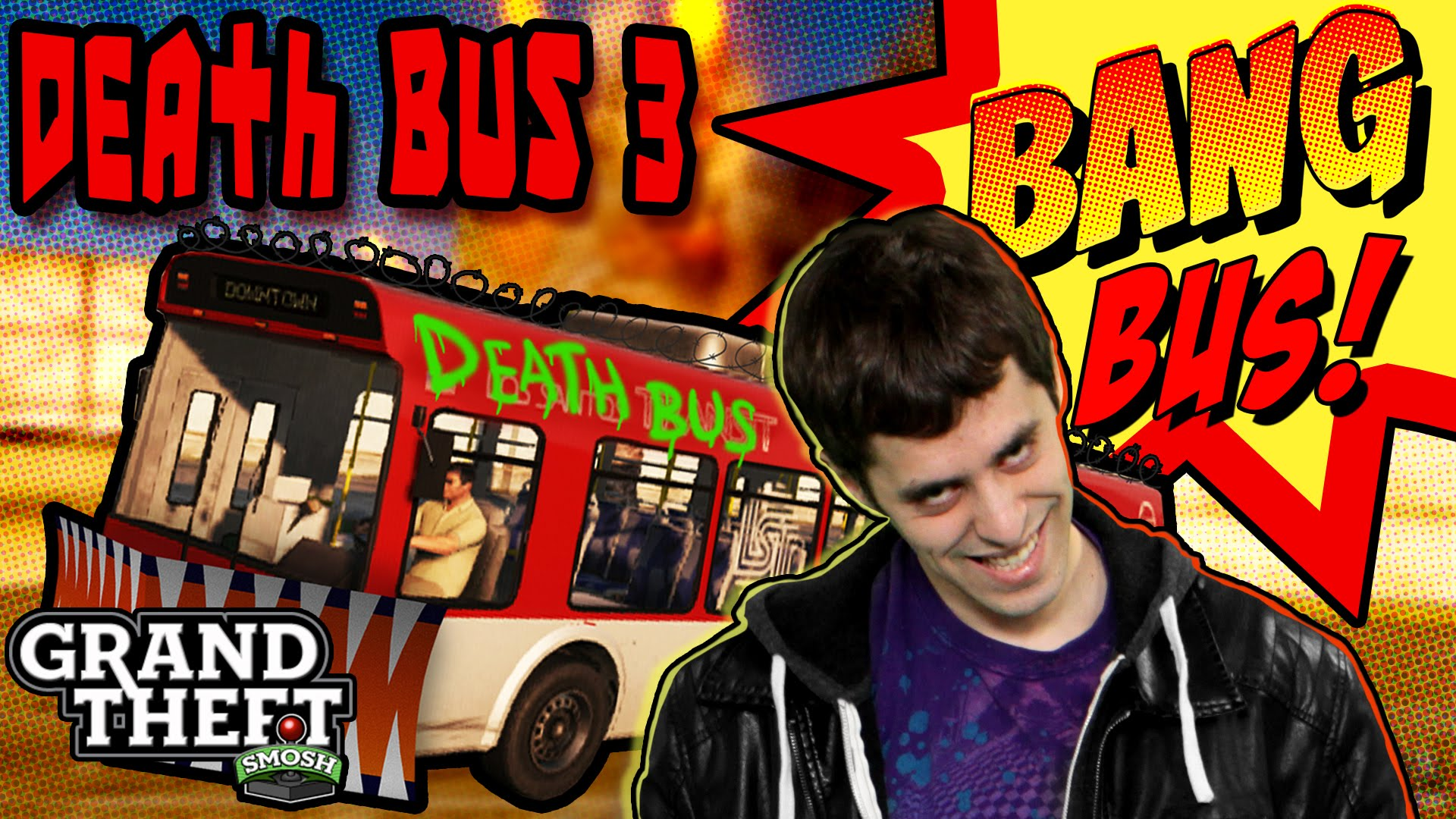 DEATH BUS 3: ENTER THE BANG BUTH