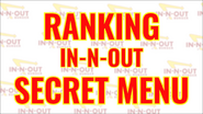 Every In-N-Out Secret Item RANKED Title card