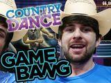 IT'S A GAME BANG HO-DOWN!