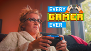 EVERY GAMER EVER end title