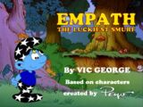 Empath: The Luckiest Smurf (series)