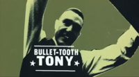 Bullet-Tooth Tony