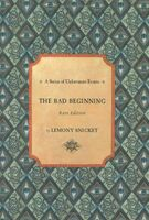 The Bad Beginning (Rare Edition)