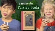 Kids Try Parsley Soda Lemony Snicket's A Series of Unfortunate Events-1