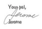 Jerome signiature