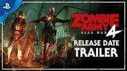 Zombie Army 4- Dead War – Release Date Trailer - PS4