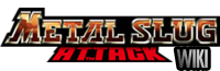 Metal Slug Attack Wiki