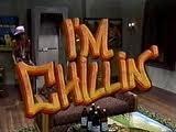 I'm Chillin'
