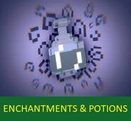 New Enchantments and Potions