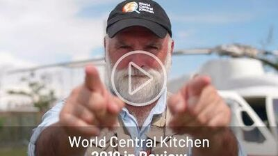World_Central_Kitchen_2019_in_Review