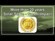 More than 20 years Solar Serve - Green Impact