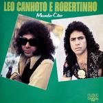 (1978) - Léo Canhoto & Robertinho - Vol.12 - Mundo Cão