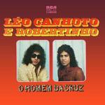 (1976) - Léo Canhoto & Robertinho - Vol.9 - O Homem Da Cruz