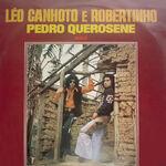 (1982) - Léo Canhoto & Robertinho - Vol.15 - Pedro Querosene