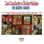 (1977) - Léo Canhoto & Robertinho - Vol.10 - No Bang Bang