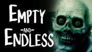 """Empty and Endless"" reading by MrCreepyPasta"