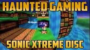 """Sonic Xtreme- A Strange Disc"""" (Haunted Gaming)"""