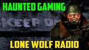 """Lone Wolf Radio"" (Haunted Gaming)"