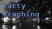 """""""Party Crashing""""- Creepypasta"""